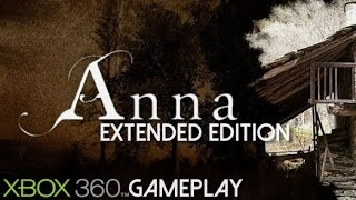 Anna Extended Edition Gameplay (XBOX 360 HD)