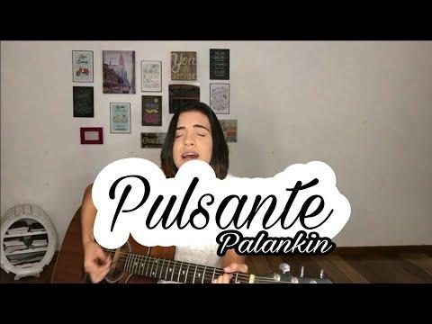 Pulsante | Palankin (Cover | Júlia Baldi)