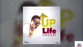 Konshens   Up Life (Official Audio ) Preview HD @Sound city ent
