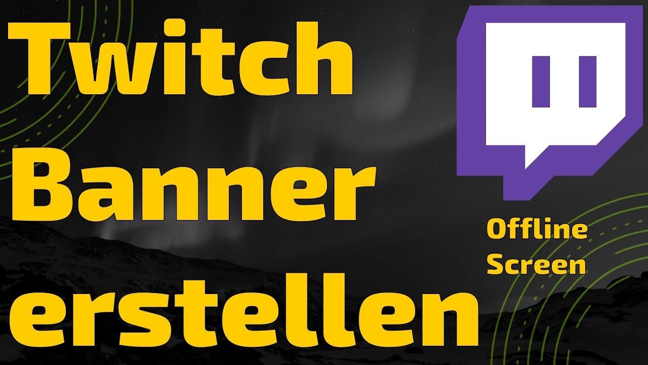Twitch Banner Erstellen