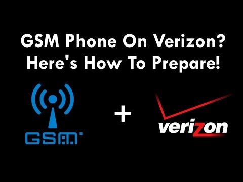 GSM PHONE ON VERIZON? - Here's How To Prepare!