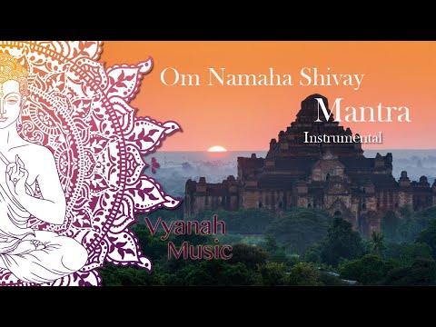 Om Namaha Shivay - Instrumental version  - Vyanah