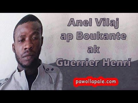 Mardi 10 avril 2018 - Anel chef gang  Vilaj ap BOUKANTE LA PAWOL ak Guerrier Henri
