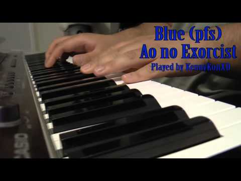 Blue (pfs) Piano Cover - Ao no Exorcist