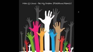 Marc & Linus - Be My Dream (Flashtune Remix)