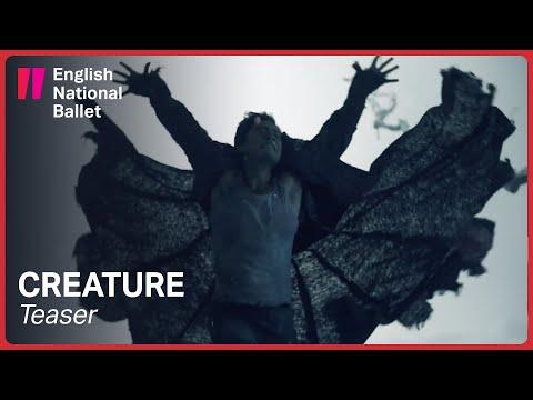 Creature By Akram Khan: Teaser   English National Ballet