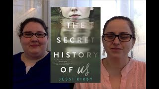 The Secret History of Us by Jessi Kirby Book Review
