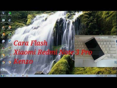 cara-flash-xiaomi-redmi-note-3-pro-(kenzo)