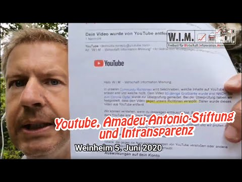 Youtube-Richtlinien. Amadeu-Antonio-Stiftung in Weinheim! Intransparenz.