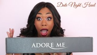 Date Night Haul: Adore Me Lingerie and MORE!- ChimereNicole