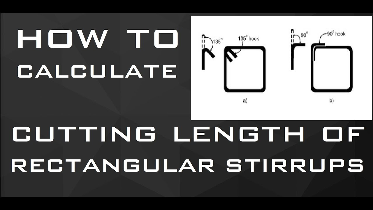 How To Calculate Cutting Length of RECTANGULAR Stirrups | Learning  Technology