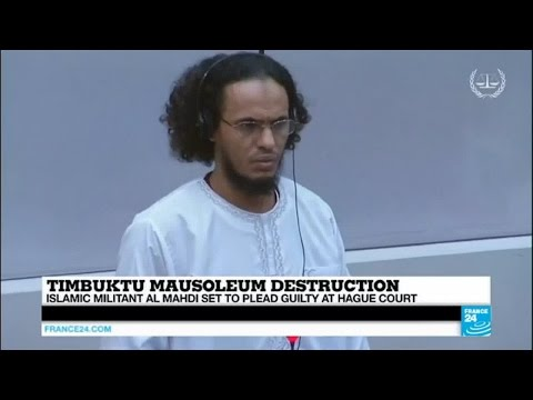 Justice: Malian islamic militant pleads guilty at the ICC to Timbuktu shrine destruction