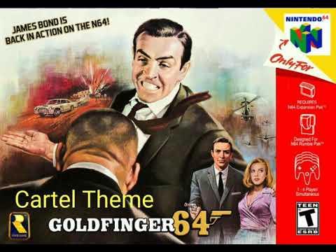 Goldfinger 64: Cartel Theme