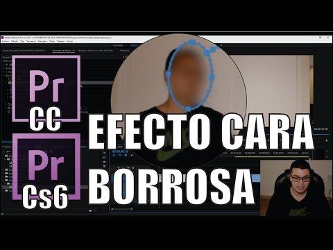 Cómo desenfocar un rostro en Premiere CC y CS6   EFECTO CARA BORROSA   Español 2017