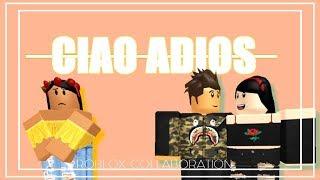 Ciao Adios | Roblox Musik Video |