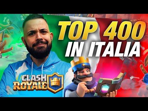 CLASH ROYALE - Raggiungo la TOP 400 Italia.. sempre più in alto!