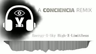 Energy-X-Sky High-X-Limitless (Mashup)