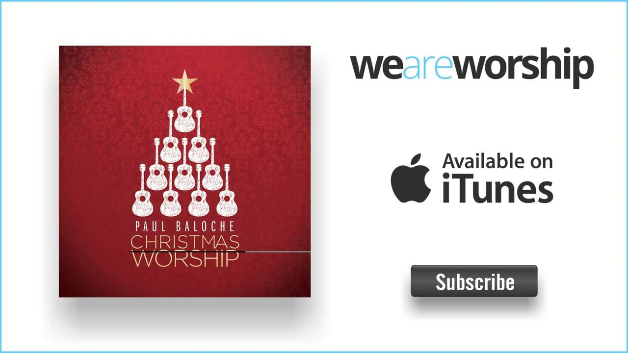 Paul Baloche - Your Name (Christmas Version) - YouTube