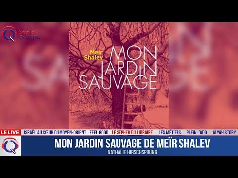 Mon jardin sauvage de Meïr Shalev - Le Sepher du Libraire#108