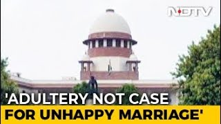 Adultery Not A Crime, Law Is Unconstitutional, Rules Supreme Court