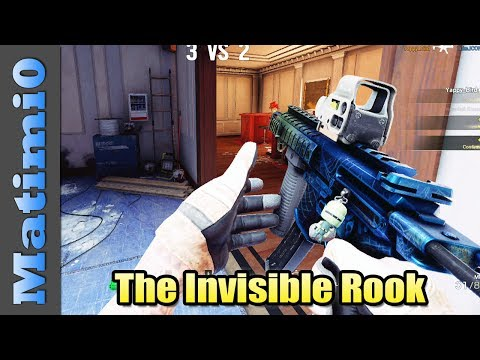 The Invisible Rook - Rainbow Six Siege