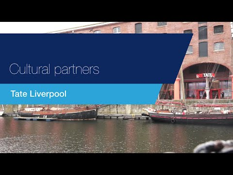 Cultural partners: Tate Liverpool