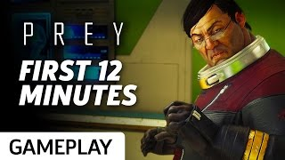 Prey: First 12 Minutes of Gameplay
