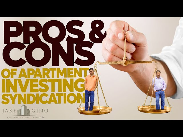 Pros & Cons of Apartment Investing Syndication