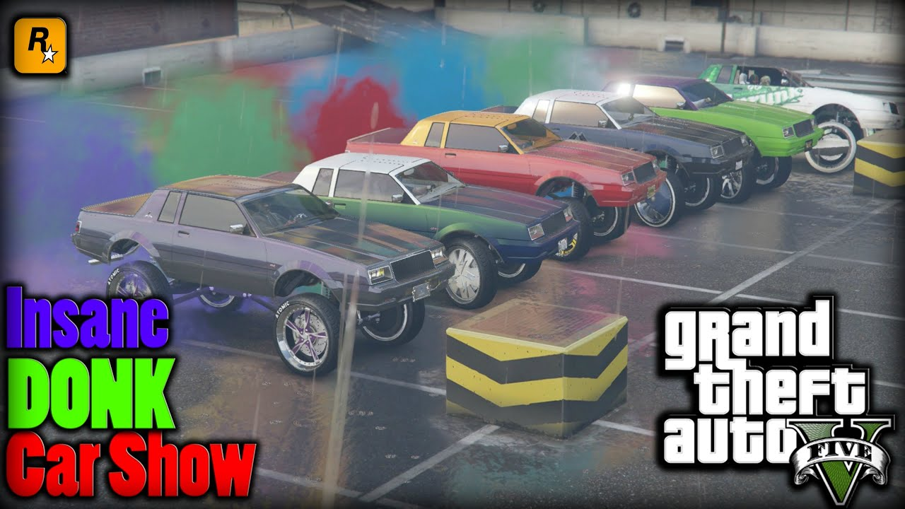 GTA Insane DONK Car Show YouTube - Donk car show