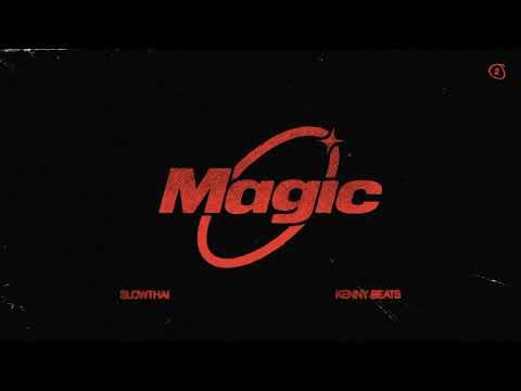 slowthai & Kenny Beats - MAGIC