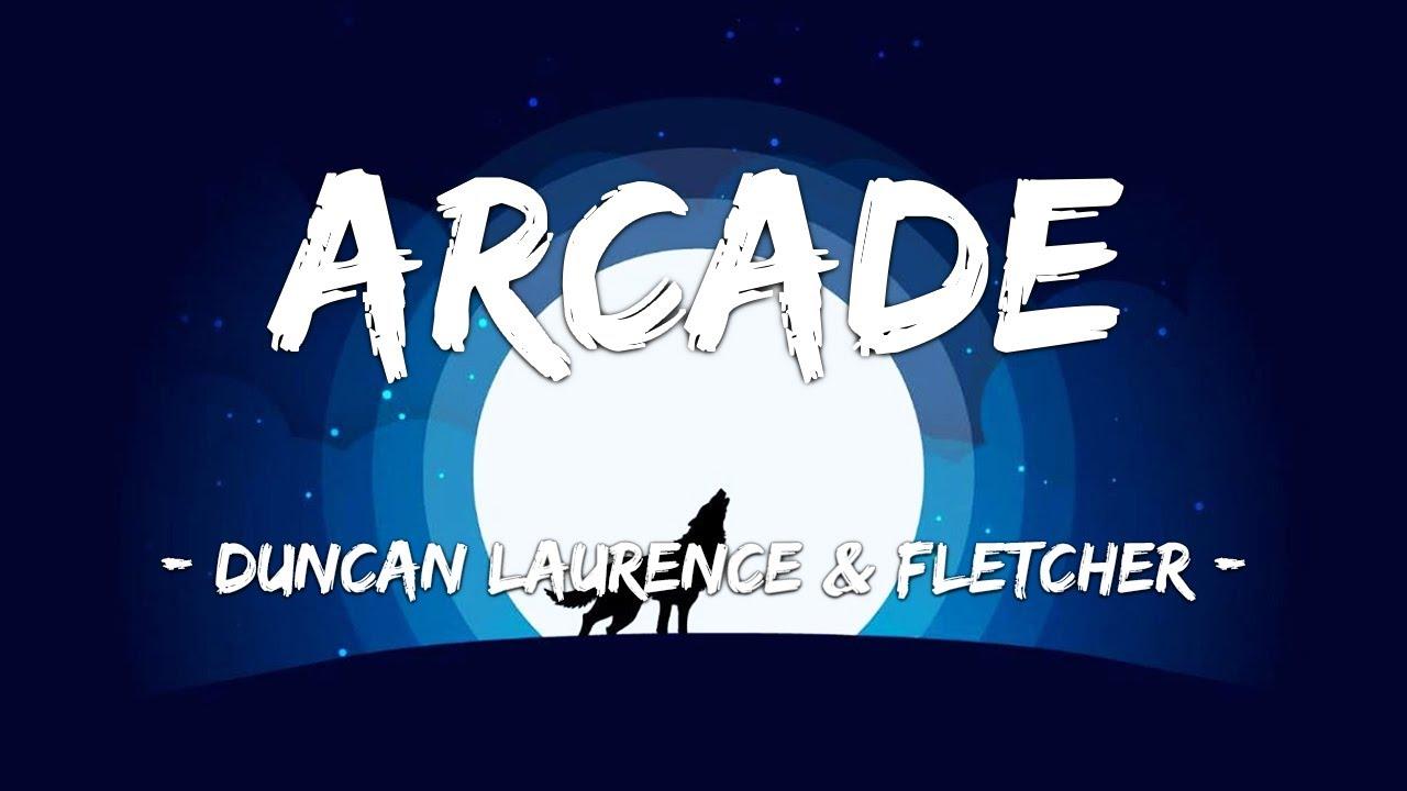 Download [1 HOUR LOOP] Arcade (Loving You Is A Losing Game) - Duncan Laurence ft. FLETCHER (Lyrics)