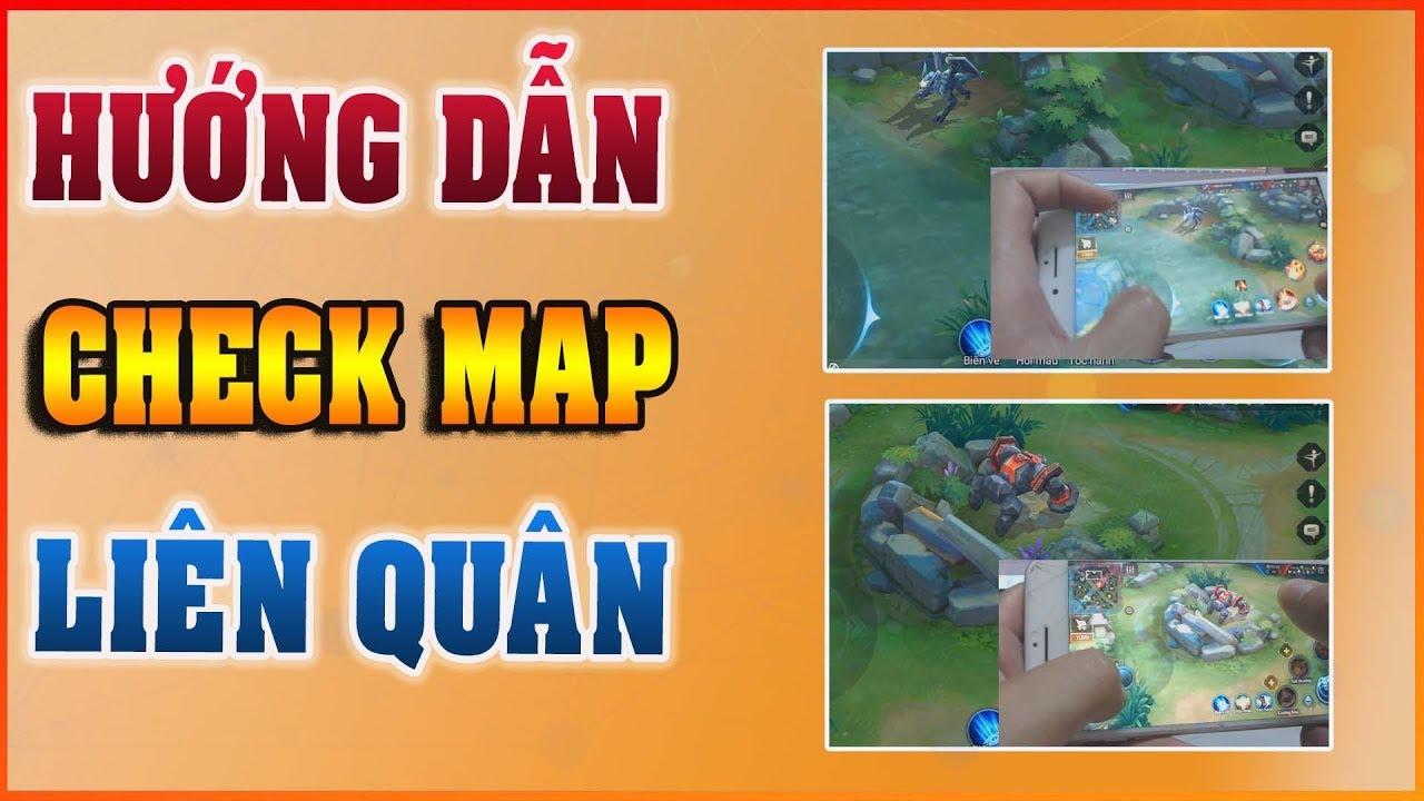 Cách Check Map Hiệu Quả Trong Game Liên Quân – Kỹ Năng Check Map Của Các Tuyển Thủ Chuyên Nghiệp