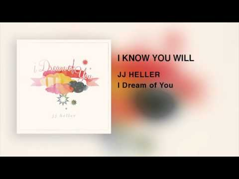 JJ Heller - I Know You Will (Official Audio Video)