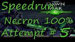 Dawn of War Speed Run 100% Glitchless Necron Attempt 5 - 2:18:44
