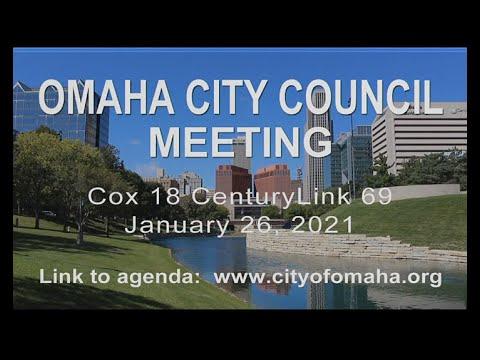 Omaha Nebraska City Council meeting January 26, 2021