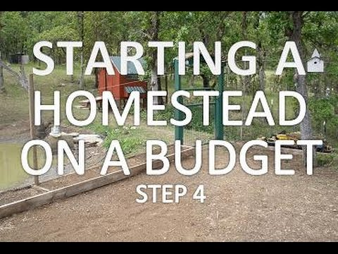 Starting A Homestead On A Budget - Step 4