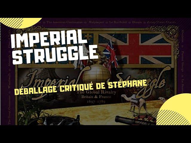 Déballage critiqué d'Imperial Struggle de GMT Games