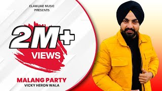 Malang Party | Vicky Hiron | Full Video | New Punjabi Song | Latest Punjabi Songs 2016