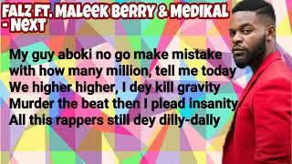 Falz Ft. Maleek Berry & Medikal - NEXT (Music Lyrics)