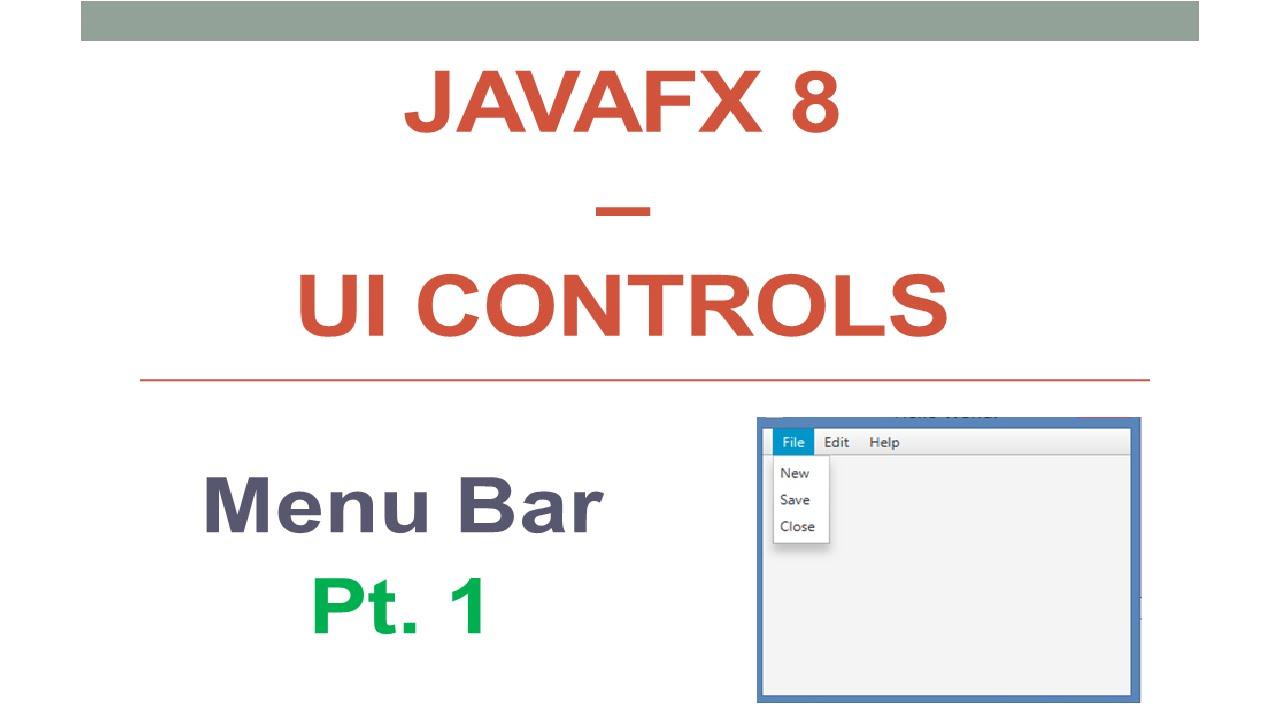 JavaFX 8 Tutorial - Menu Bar - Part 1 - #15