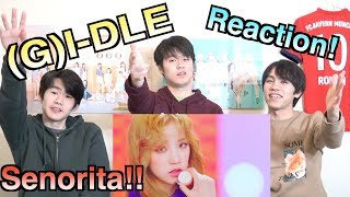 【(G)I-DLE~Senorita~】일본 남자들이 한국어로 하는 K팝 리액션!!