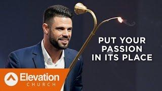 Стивен Фуртик - Поставь свою страсть на место | Проповедь (2017)