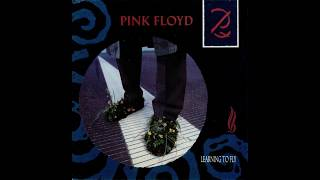 Pink Floyd - Learning To Fly (1987 Single Version) HQ