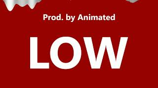 """Gambar cover """"Low"""" Juicy J x Tyga x Lil Jon Type Beat"""