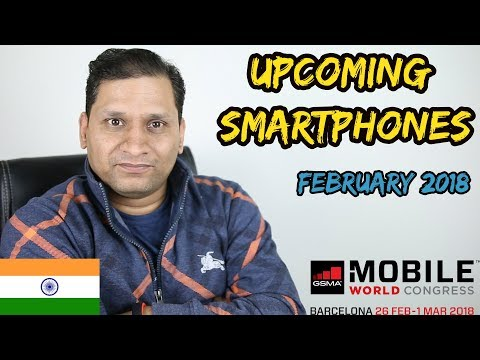 Upcoming Smartphones February 2018 | Redmi Note 5 is coming😄😄😄