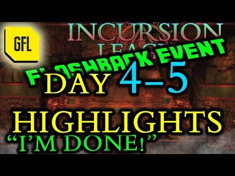 Path of Exile 3.3: Incursion Flashback League DAY # 4-5 Highlights