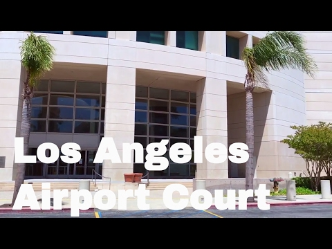 Los Angeles Airport Courthouse
