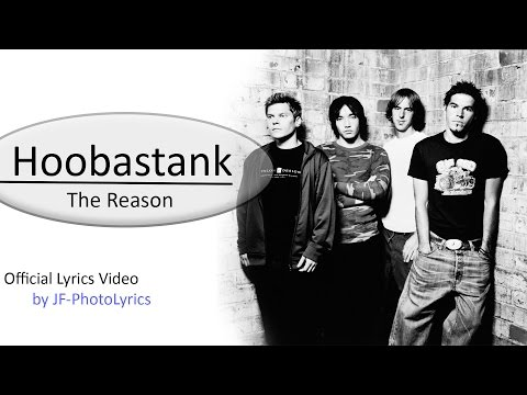 Hoobastank - The Reason | Lyrics on screen [ High Quality ] by JF-Video
