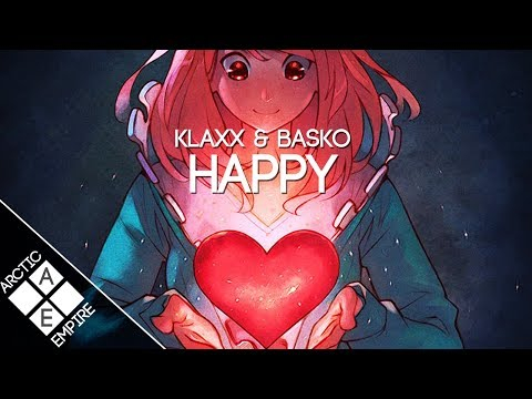 KLAXX x Basko - Happy | Future Bass