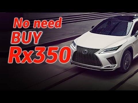 No need to buy Lexus Rx350 2020 for